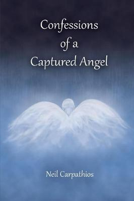 Confessions of a Captured Angel (Paperback)