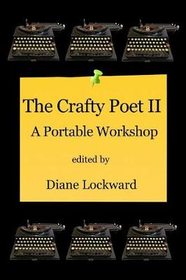 The Crafty Poet II: A Portable Workshop (Paperback)