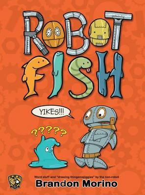 Robotfish (Hardback)