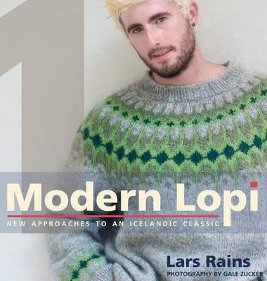 Modern Lopi: One: New Approaches to an Icelandic Classic (Hardback)