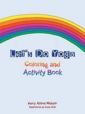 Let's Do Yoga: Coloring and Activity Book (Paperback)