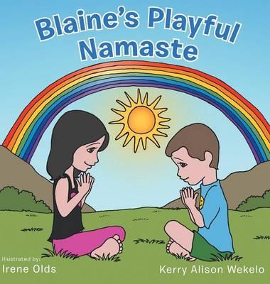 Blaine's Playful Namaste (Hardback)