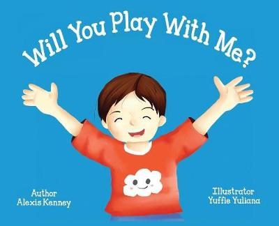 Will You Play with Me? - Autism Project 1 (Hardback)