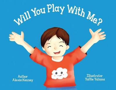 Will You Play with Me? - Autism Project 1 (Paperback)