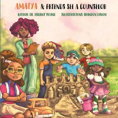 Amaiya & Friends See a Counselor (Paperback)