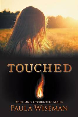 Touched: Book One: Encounters Series (Paperback)