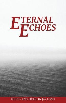 Eternal Echoes (Paperback)