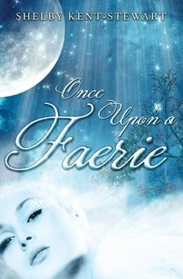 Once Upon a Faerie (Paperback)