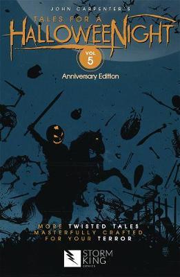 John Carpenter's Tales for a HalloweeNight: Volume 5 (Paperback)