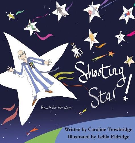 Shooting Star! (Hardback)