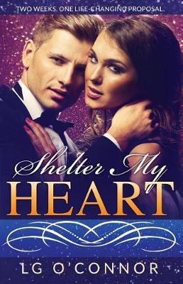 Shelter My Heart - Caught Up in Love 2 (Paperback)