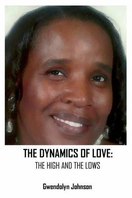 The Dynamics of Love: The Highs and the Lows (Paperback)