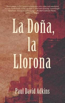 La Dona, La Llorona (Hardback)