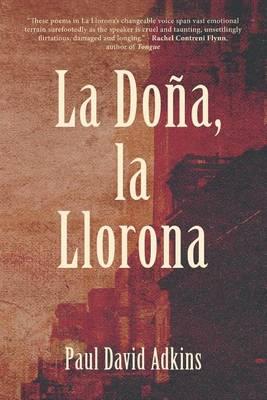 La Dona, La Llorona (Paperback)