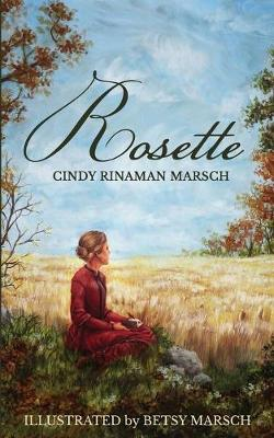 Rosette: A Novel of Pioneer Michigan (Paperback)