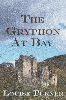 The Gryphon at Bay (Paperback)
