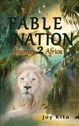 Fable Nation 2- Journey to Africa - Fable Nation 2 (Paperback)