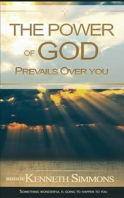 The Power of God Prevails Over You (Paperback)