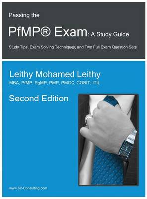 Passing the Pfmp(r) Exam: A Study Guide - PMI Certification 3 (Hardback)