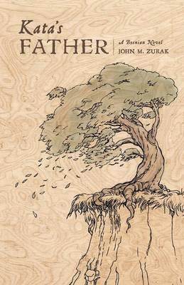 Kata's Father: A Bosnian Novel (Paperback)