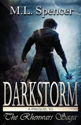 Darkstorm - Rhenwars Saga (Paperback)