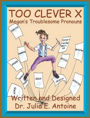 Too Clever X: Megan's Troublesome Pronouns (Hardback)