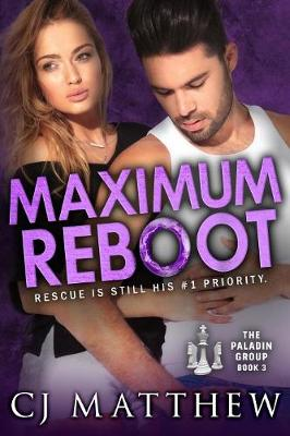 Maximum Reboot: The Paladin Group Book 3 - Paladin Group 2 (Paperback)