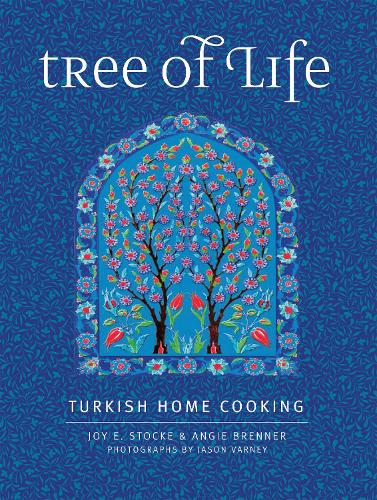 Tree of Life: Turkish Home Cooking (Hardback)