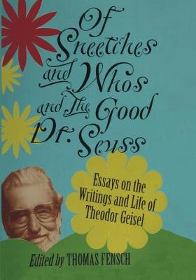 Of Sneetches and Whos and the Good Dr Seuss (Paperback)