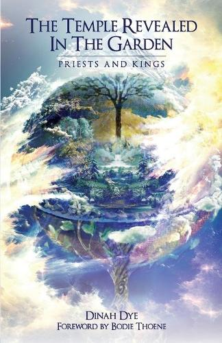 The Temple Revealed in the Garden: Priests and Kings (Paperback)