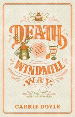 Death on Windmill Way: A Hamptons Murder Mystery (Paperback)