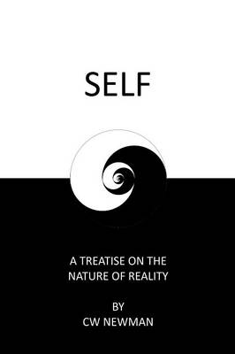 Self: A Treatise on the Nature of Reality (Paperback)