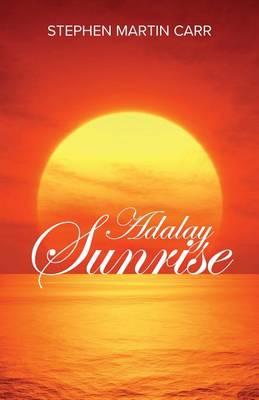 Adalay Sunrise (Paperback)