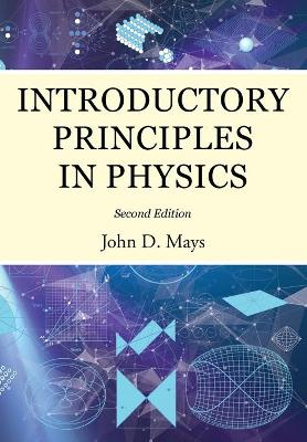 Introductory Principles in Physics (Paperback)