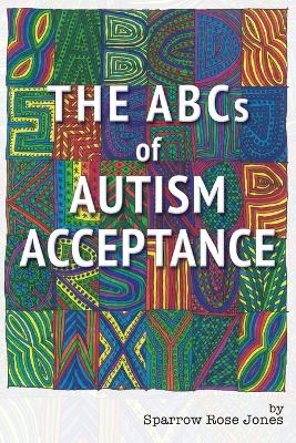 The ABCs of Autism Acceptance (Paperback)