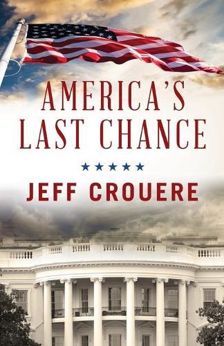 America's Last Chance (Paperback)