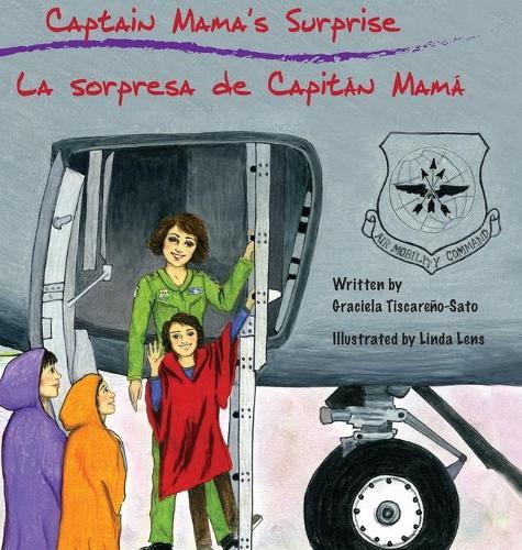 Captain Mama's Surprise: La Sorpresa de Capit�n Mam� (Hardback)