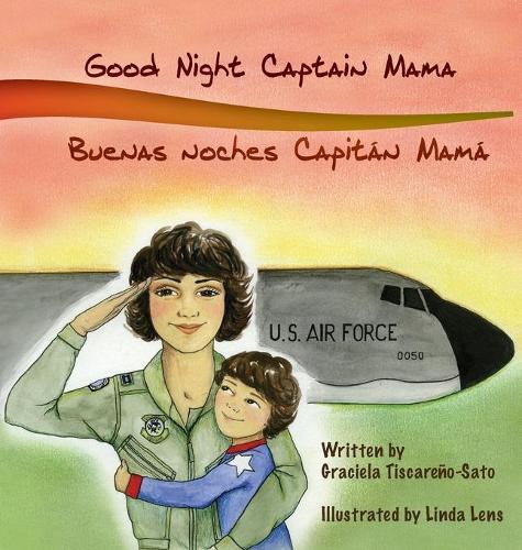 Good Night Captain Mama: Buenas Noches Capitan Mama (Hardback)