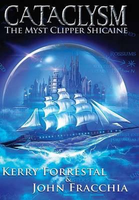 Cataclysm: The Myst Clipper Shicaine (Hardback)