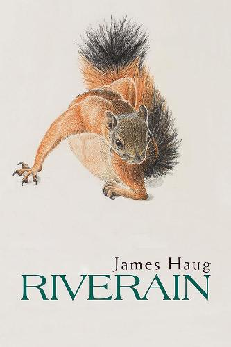 Riverain - FIELD Poetry Series (Paperback)