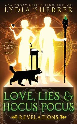Love, Lies, and Hocus Pocus: Revelations (the Lily Singer Adventures, Book 2) - Lily Singer Adventures 2 (Paperback)