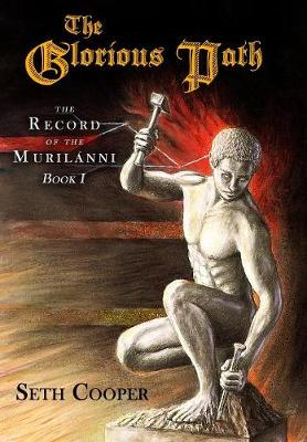The Glorious Path - Record of the Murilanni 1 (Hardback)