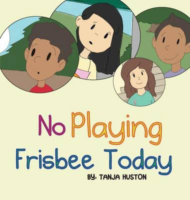No Playing Frisbee Today (Hardback)