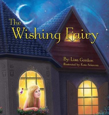 The Wishing Fairy - Fairy Village 2 (Hardback)