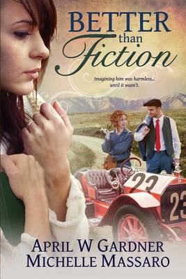 Better Than Fiction (Paperback)