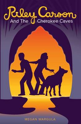 Riley Carson And The Cherokee Caves - Riley Carson 1 (Paperback)