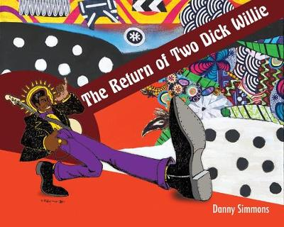 The Return of Two Dick Willie (Paperback)