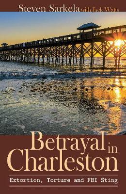 Betrayal in Charleston (Paperback)