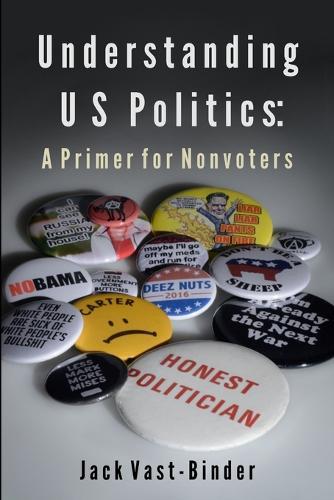 Understanding U S Politics (Paperback)