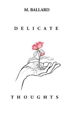 Delicate Thoughts (Paperback)